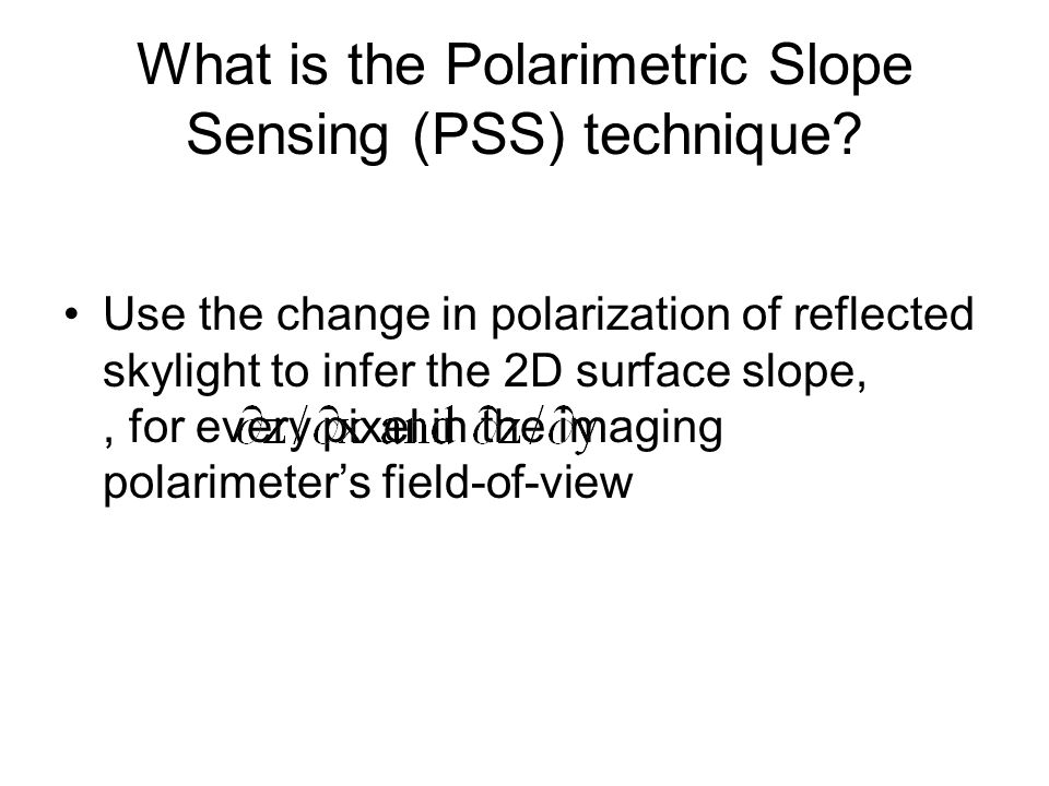 What is the Polarimetric Slope Sensing (PSS) technique.
