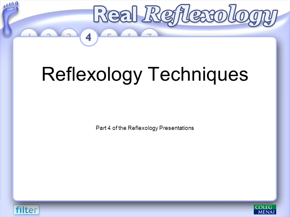 Reflexology Techniques Part 4 of the Reflexology Presentations