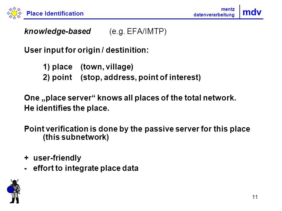 11 mdv Place Identification knowledge-based (e.g.