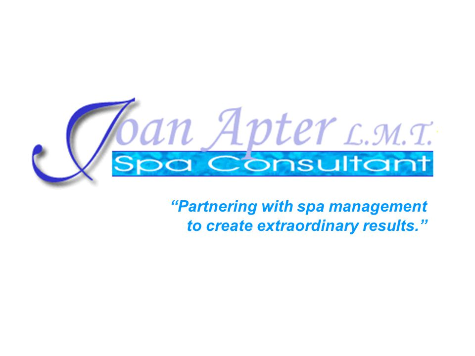 Partnering with spa management to create extraordinary results.