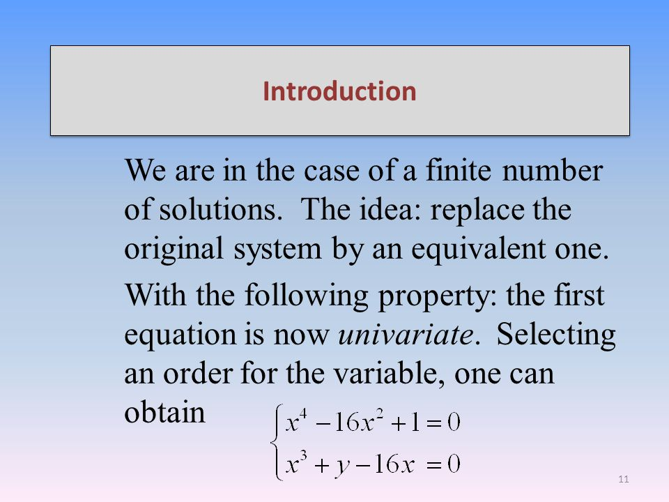 Introduction We are in the case of a finite number of solutions.