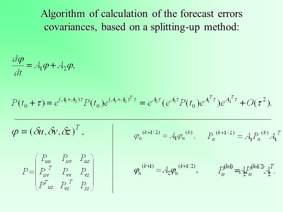 Algorithm of calculation of the forecast errors covariances, based on a splitting-up method: