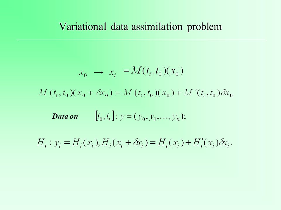 Variational data assimilation problem Data on
