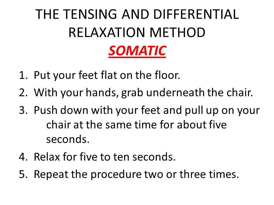 THE TENSING AND DIFFERENTIAL RELAXATION METHOD SOMATIC 1.