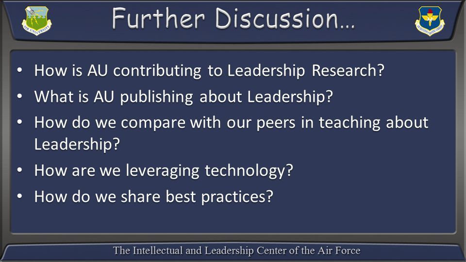 How is AU contributing to Leadership Research. How is AU contributing to Leadership Research.