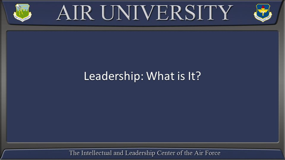 Leadership: What is It