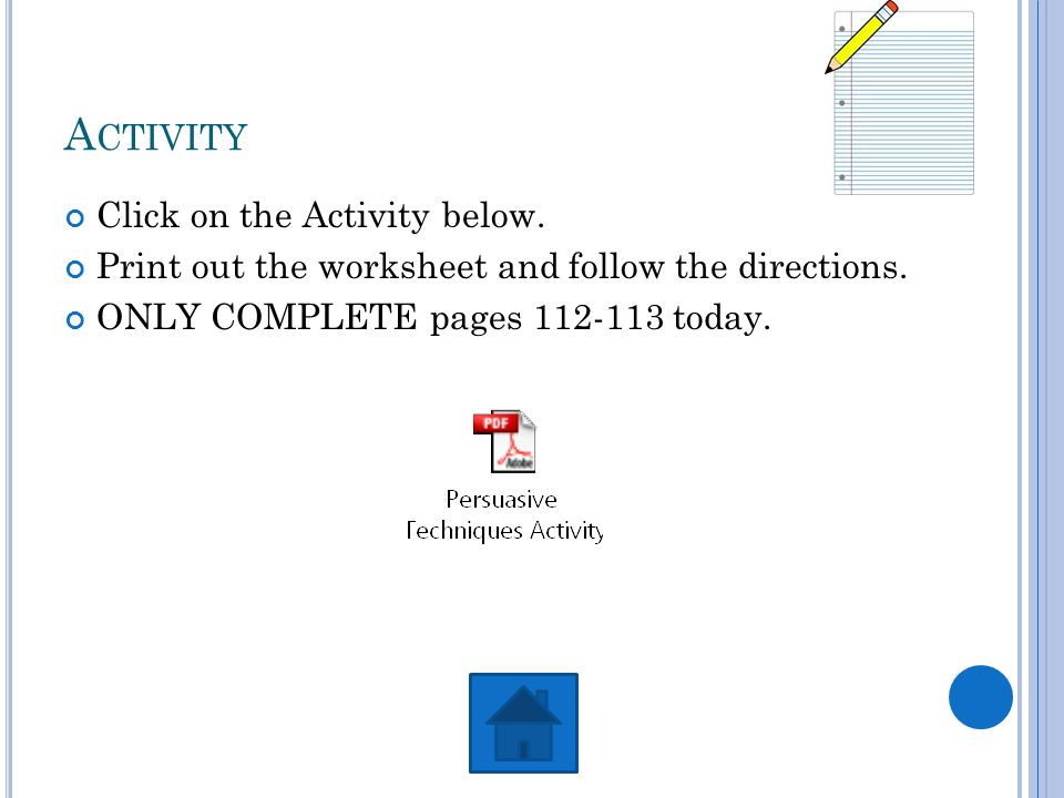A CTIVITY Click on the Activity below. Print out the worksheet and follow the directions.