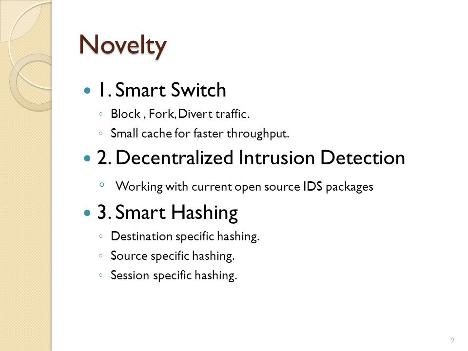 Novelty 1. Smart Switch Block, Fork, Divert traffic.