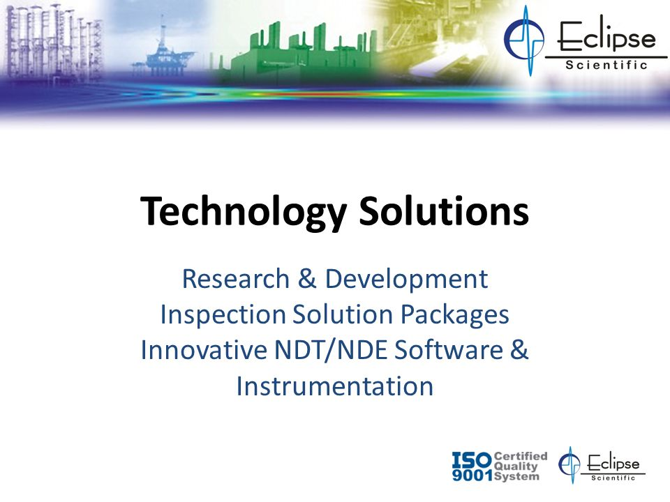 Technology Solutions Research & Development Inspection Solution Packages Innovative NDT/NDE Software & Instrumentation