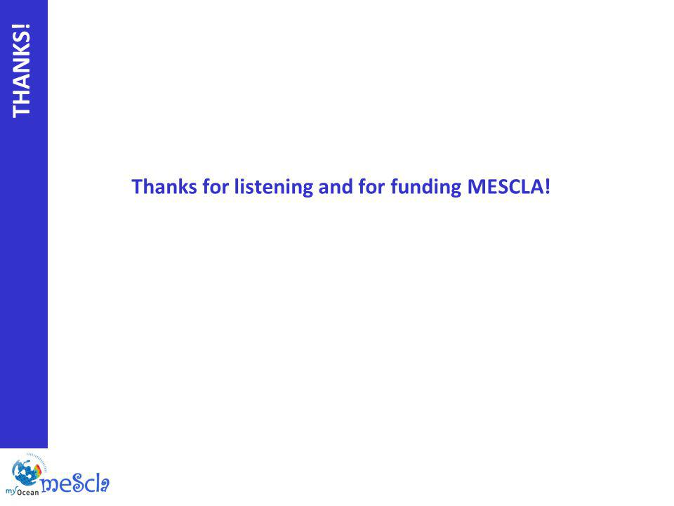 THANKS! Thanks for listening and for funding MESCLA!