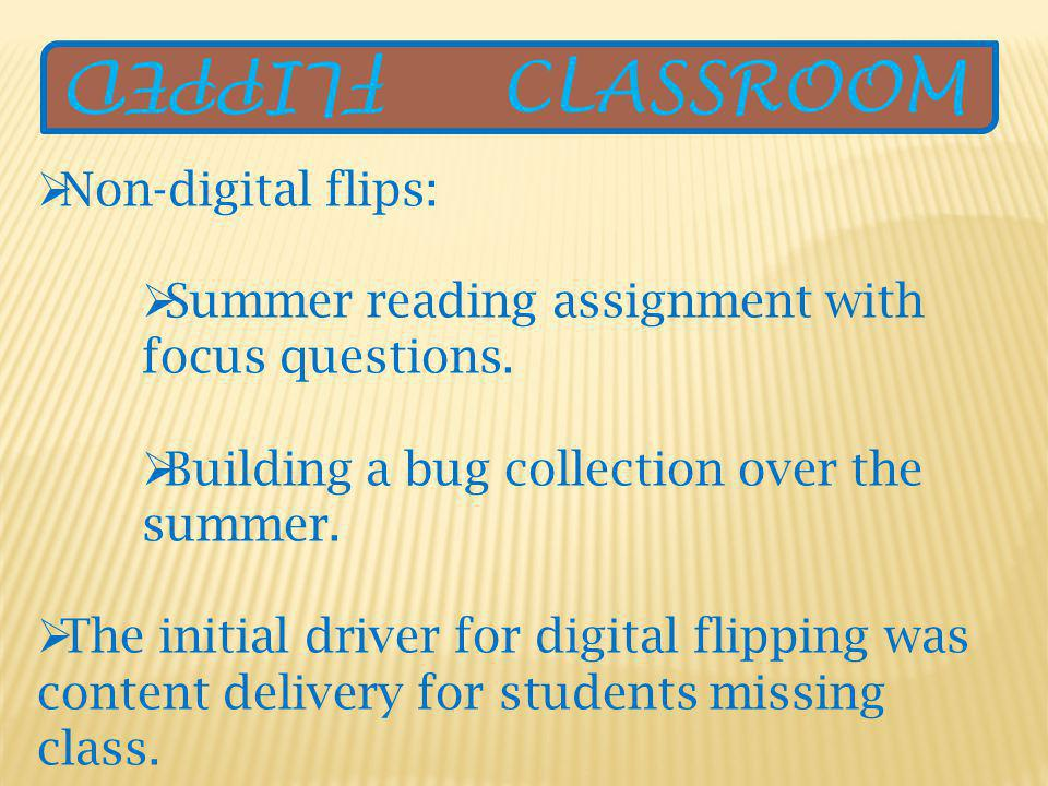 Non-digital flips: Summer reading assignment with focus questions.