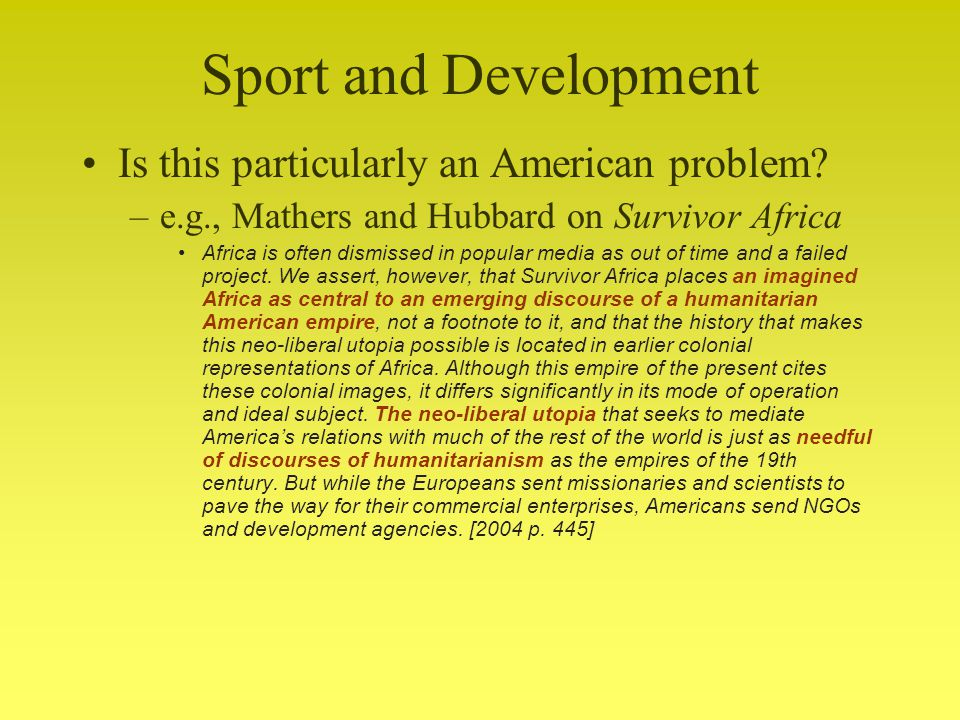 Sport and Development Is this particularly an American problem.