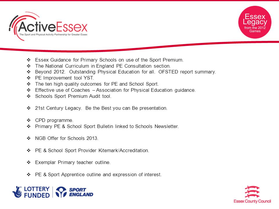 Essex Guidance for Primary Schools on use of the Sport Premium.