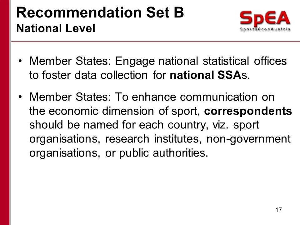 Recommendation Set B National Level Member States: Engage national statistical offices to foster data collection for national SSAs.