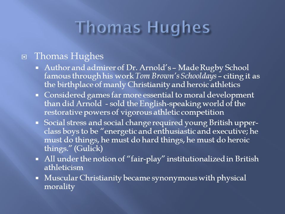 Thomas Hughes Author and admirer of Dr.