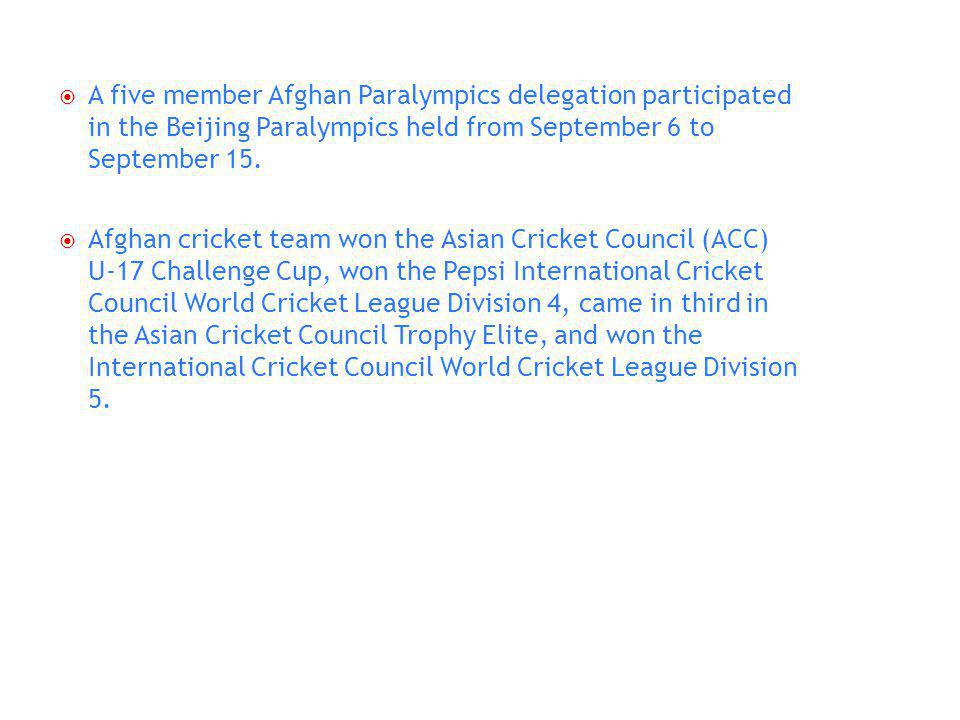 A five member Afghan Paralympics delegation participated in the Beijing Paralympics held from September 6 to September 15.