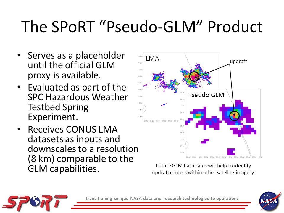 The SPoRT Pseudo-GLM Product Serves as a placeholder until the official GLM proxy is available.
