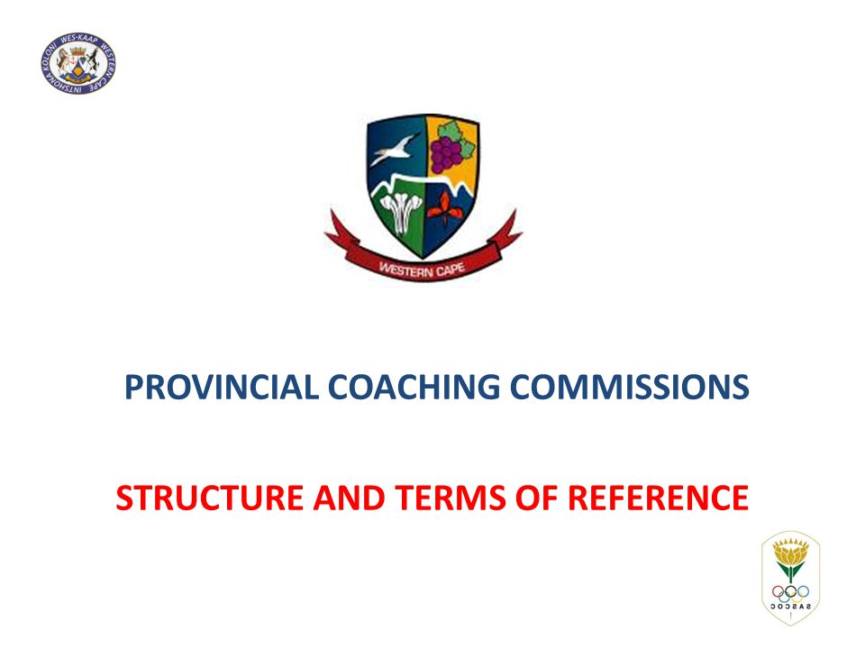 PROVINCIAL COACHING COMMISSIONS STRUCTURE AND TERMS OF REFERENCE