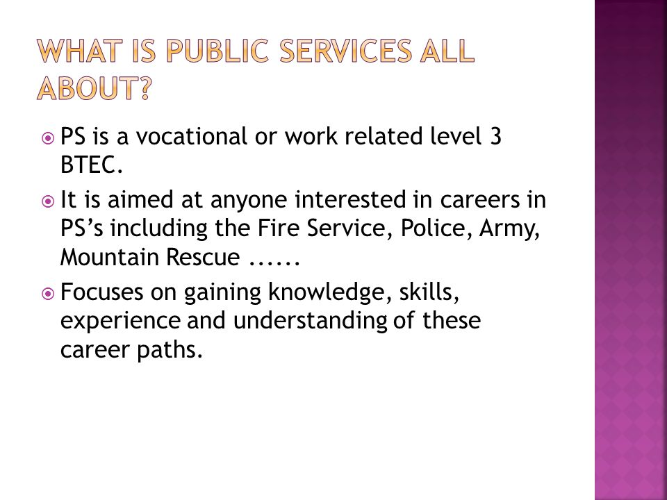 PS is a vocational or work related level 3 BTEC.