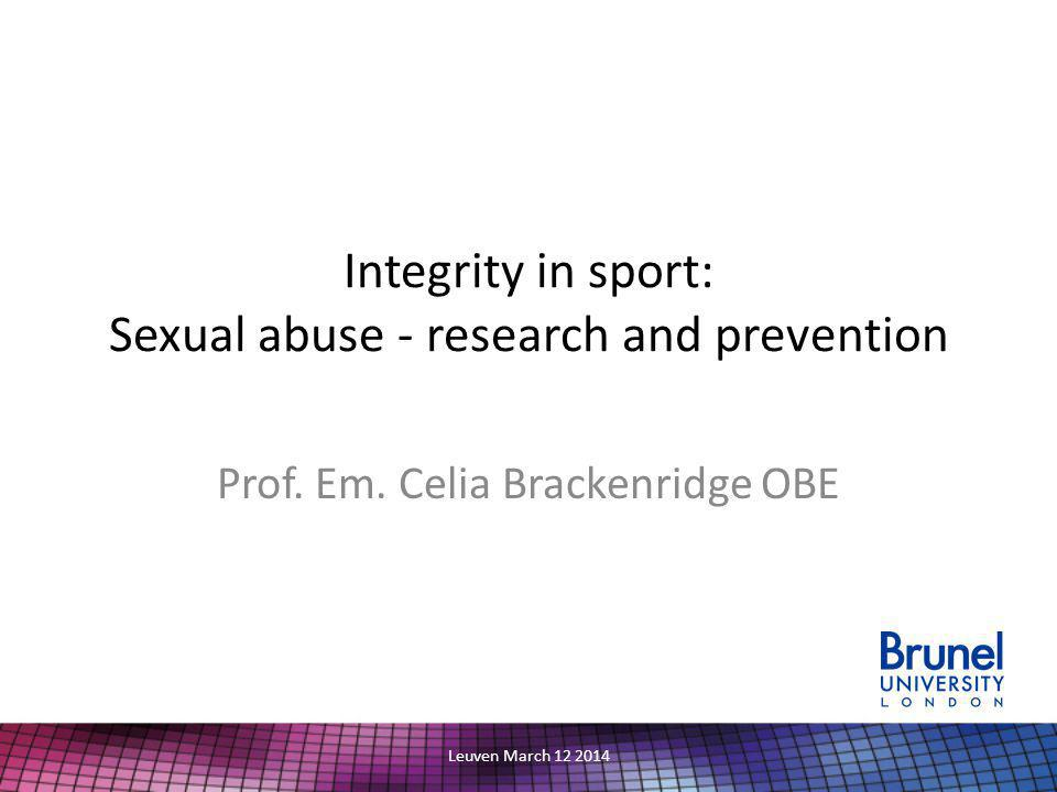 Integrity in sport: Sexual abuse - research and prevention Prof.