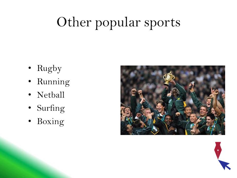 Other popular sports Rugby Running Netball Surfing Boxing