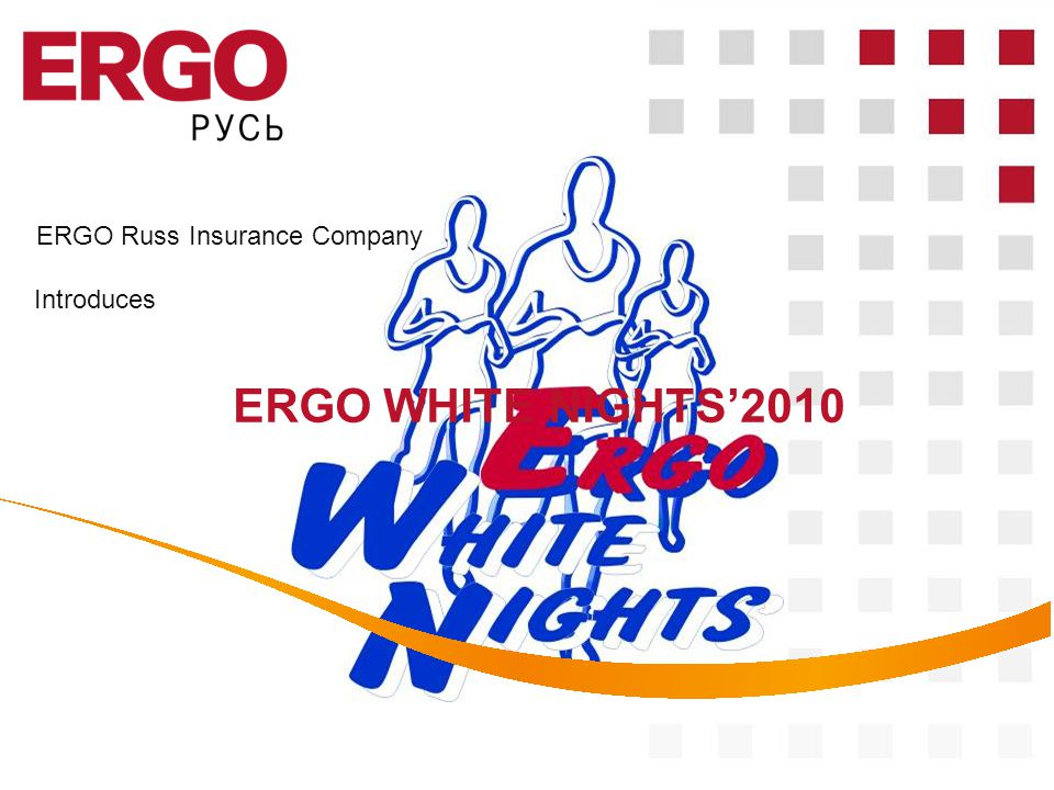 ERGO Russ Insurance Company ERGO WHITE NIGHTS2010 Introduces