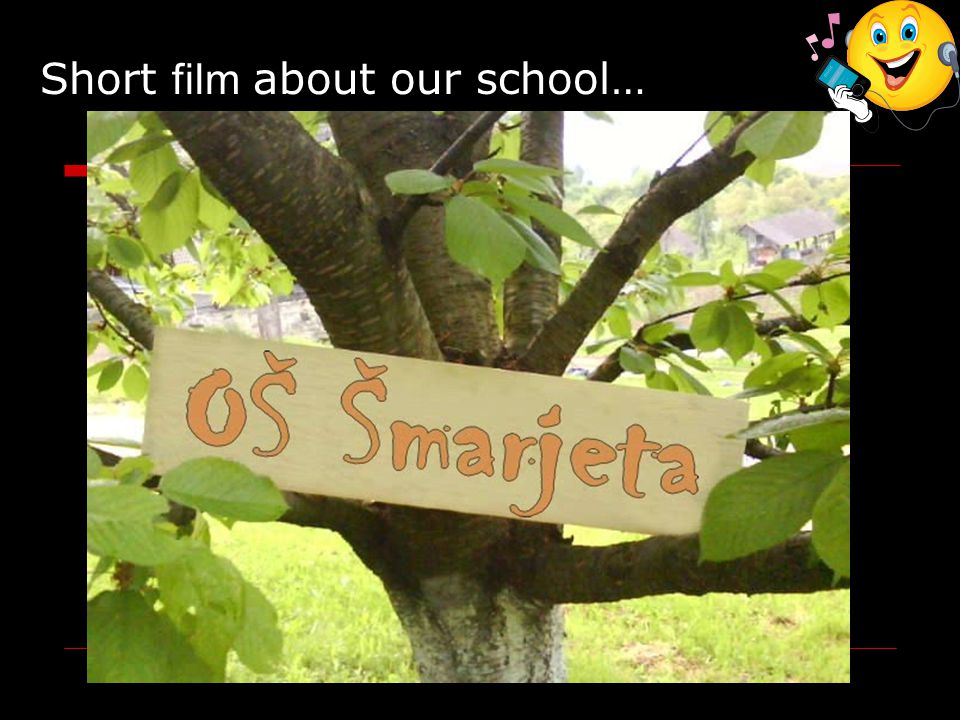 Short film about our school…