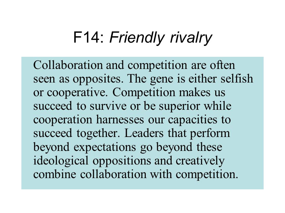 Collaboration and competition are often seen as opposites.