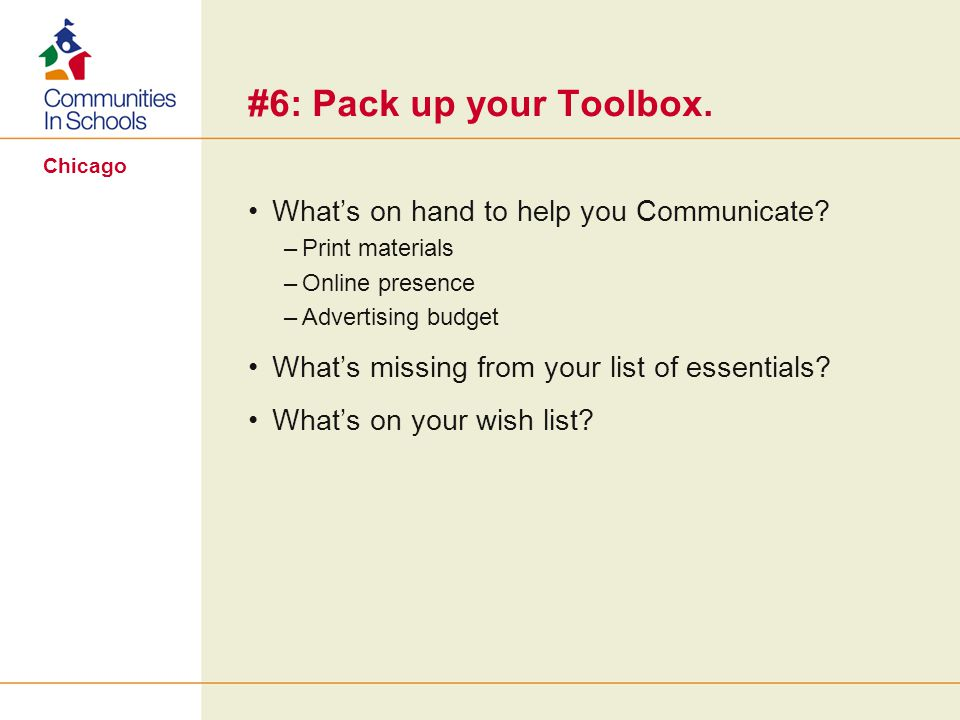 Chicago #6: Pack up your Toolbox. Whats on hand to help you Communicate.