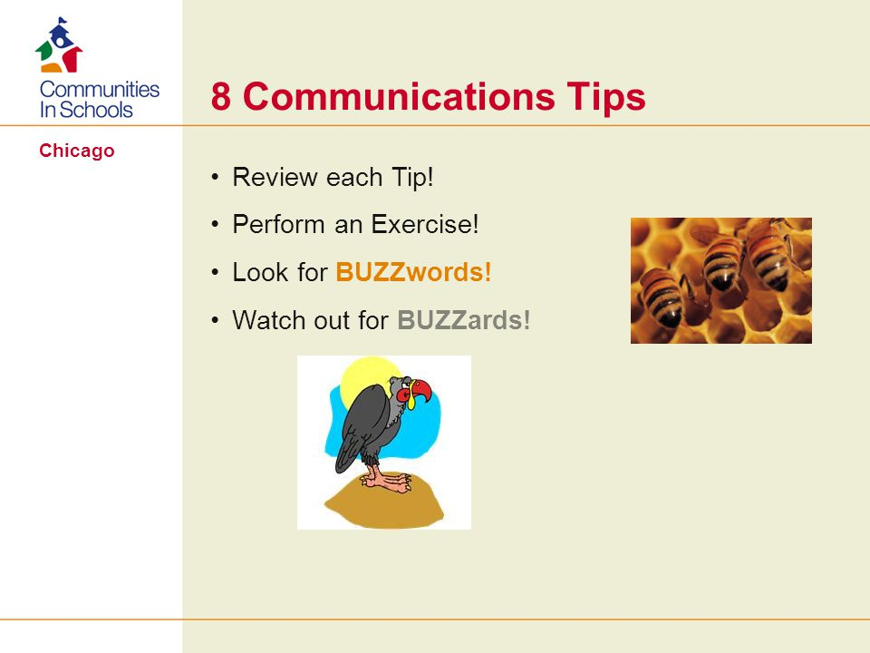 Chicago 8 Communications Tips Review each Tip. Perform an Exercise.