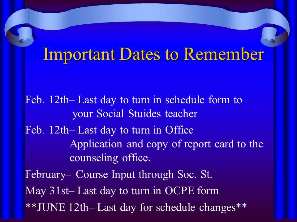 Important Dates to Remember Feb.