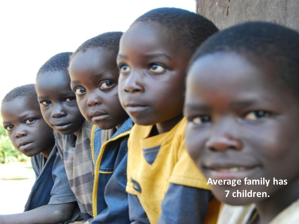 Average family has 7 children.
