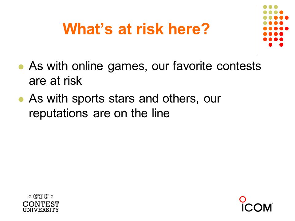 As with online games, our favorite contests are at risk As with sports stars and others, our reputations are on the line Whats at risk here