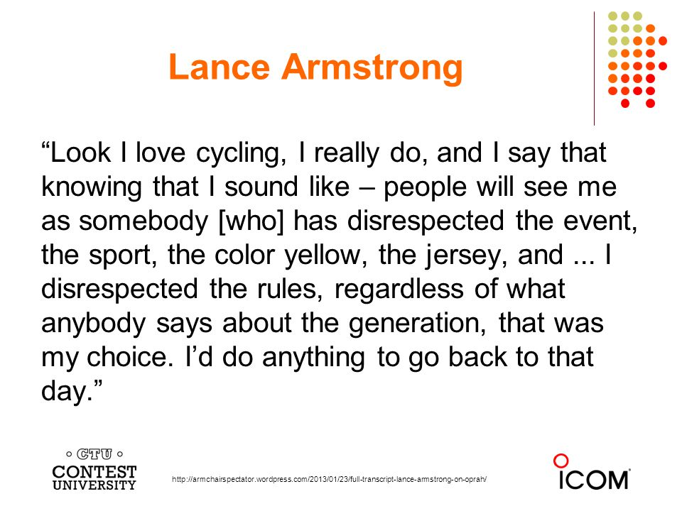 Look I love cycling, I really do, and I say that knowing that I sound like – people will see me as somebody [who] has disrespected the event, the sport, the color yellow, the jersey, and...
