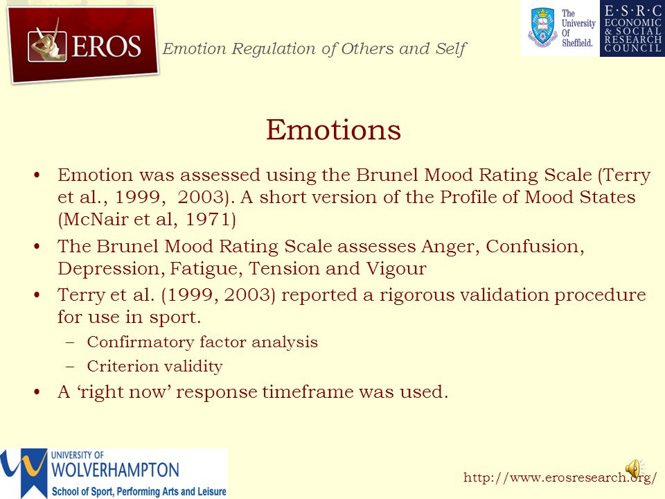 Emotion Regulation of Others and Self http://www.erosresearch.org/ Method Participants –Well-trained cyclists (N= 28) Age range 18 – 35 years Weekly training hours; M = 14.23, SD =1.23 hours VO 2 Max.