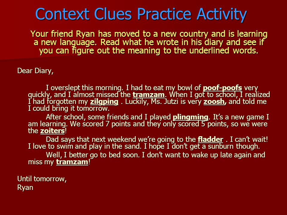 Context Clues Practice Activity Your friend Ryan has moved to a new country and is learning a new language.
