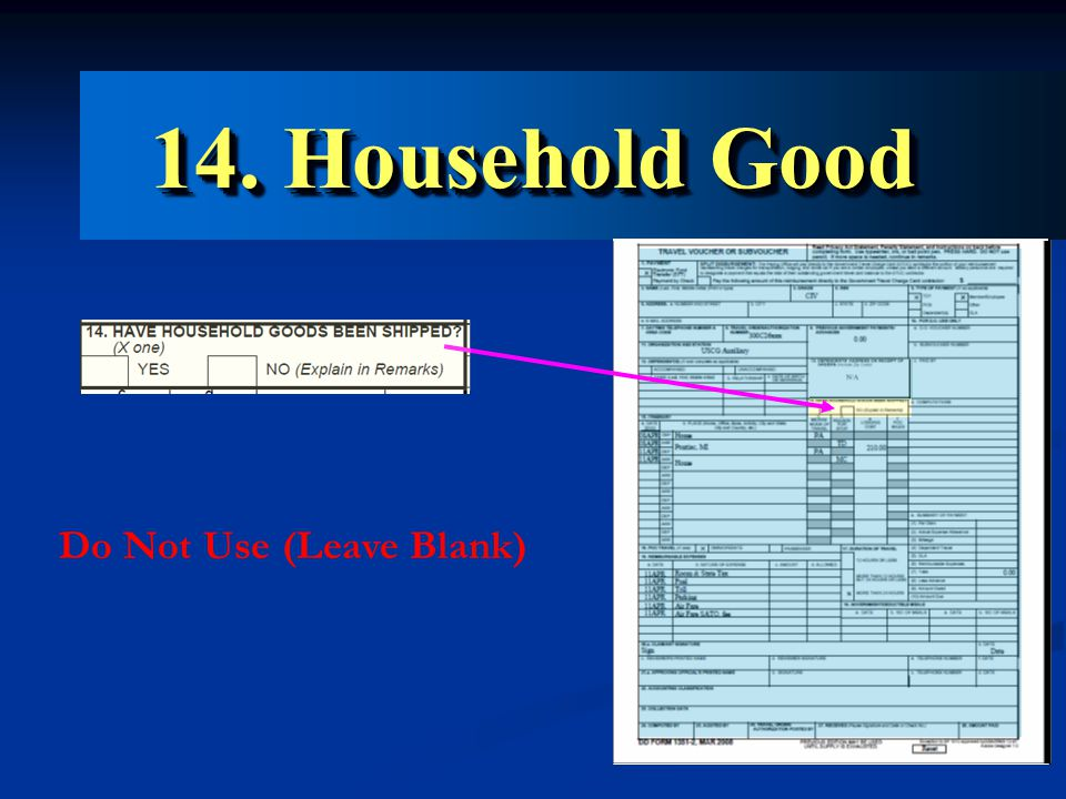 14. Household Good Do Not Use (Leave Blank)