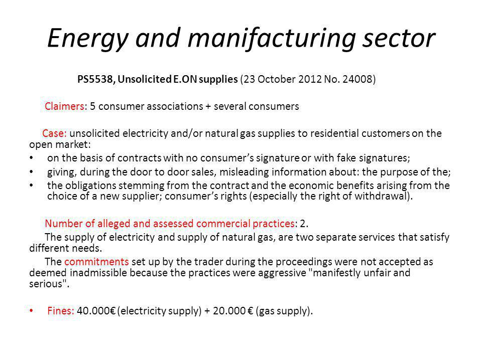 Energy and manifacturing sector PS5538, Unsolicited E.ON supplies (23 October 2012 No.