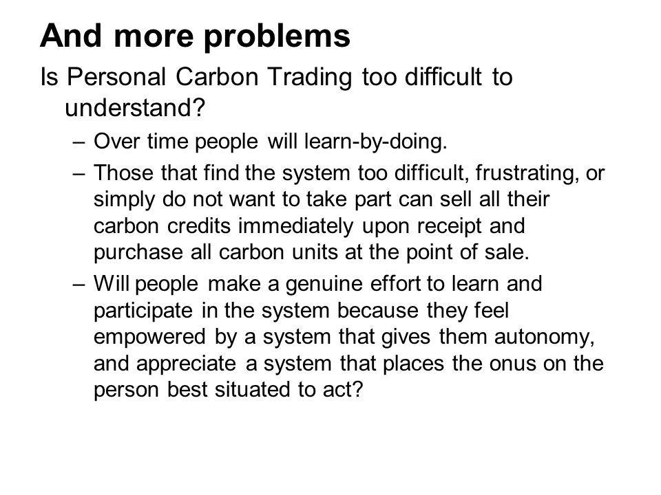 And more problems Is Personal Carbon Trading too difficult to understand.