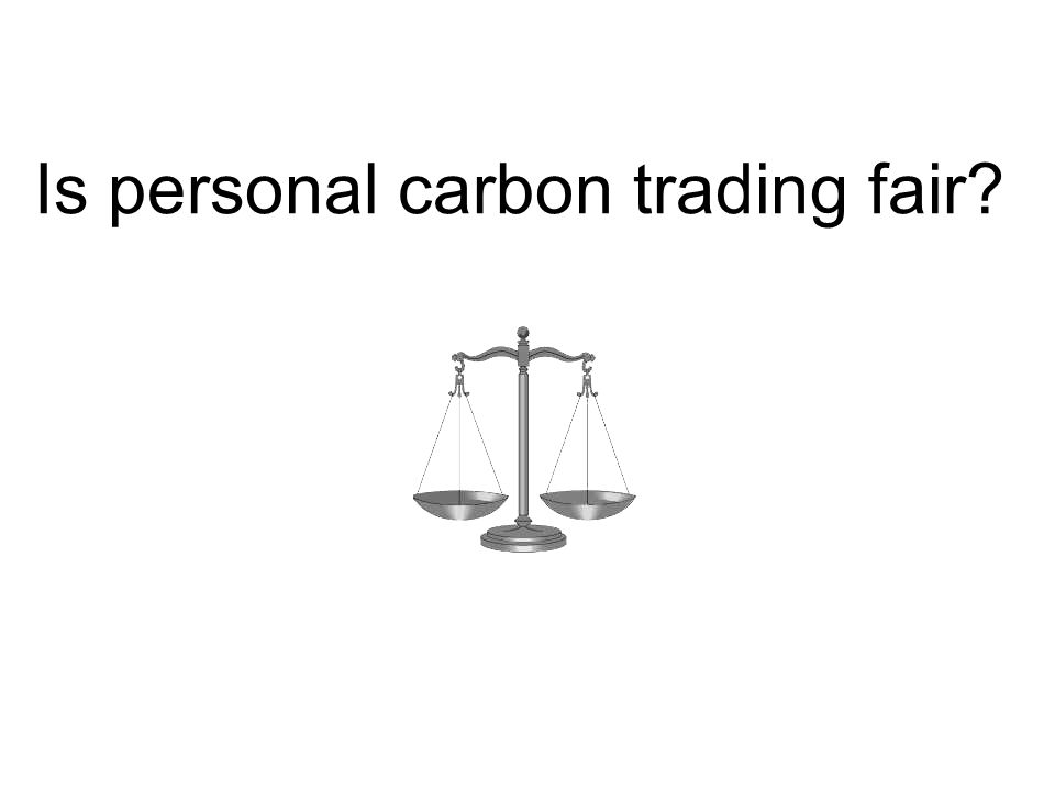 Is personal carbon trading fair
