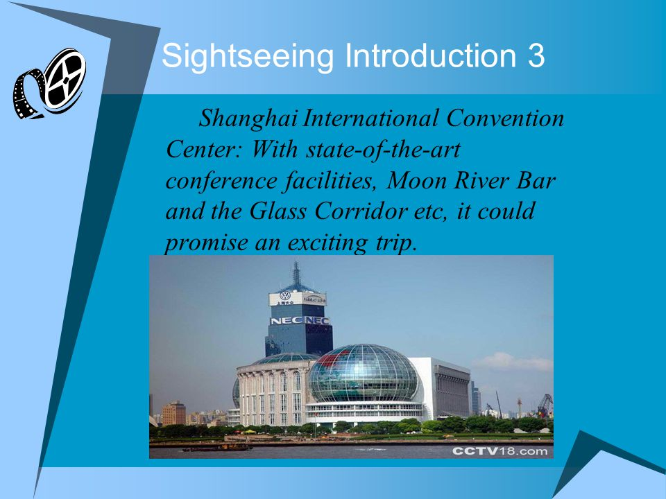Sightseeing Introduction 3 Shanghai International Convention Center: With state-of-the-art conference facilities, Moon River Bar and the Glass Corridor etc, it could promise an exciting trip.
