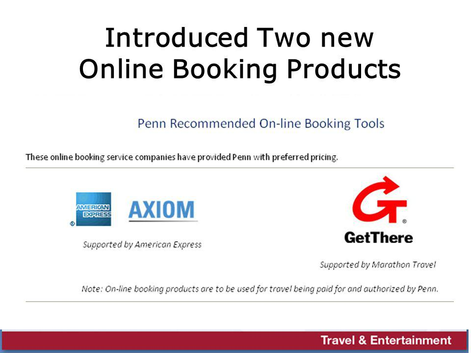 Introduced Two new Online Booking Products