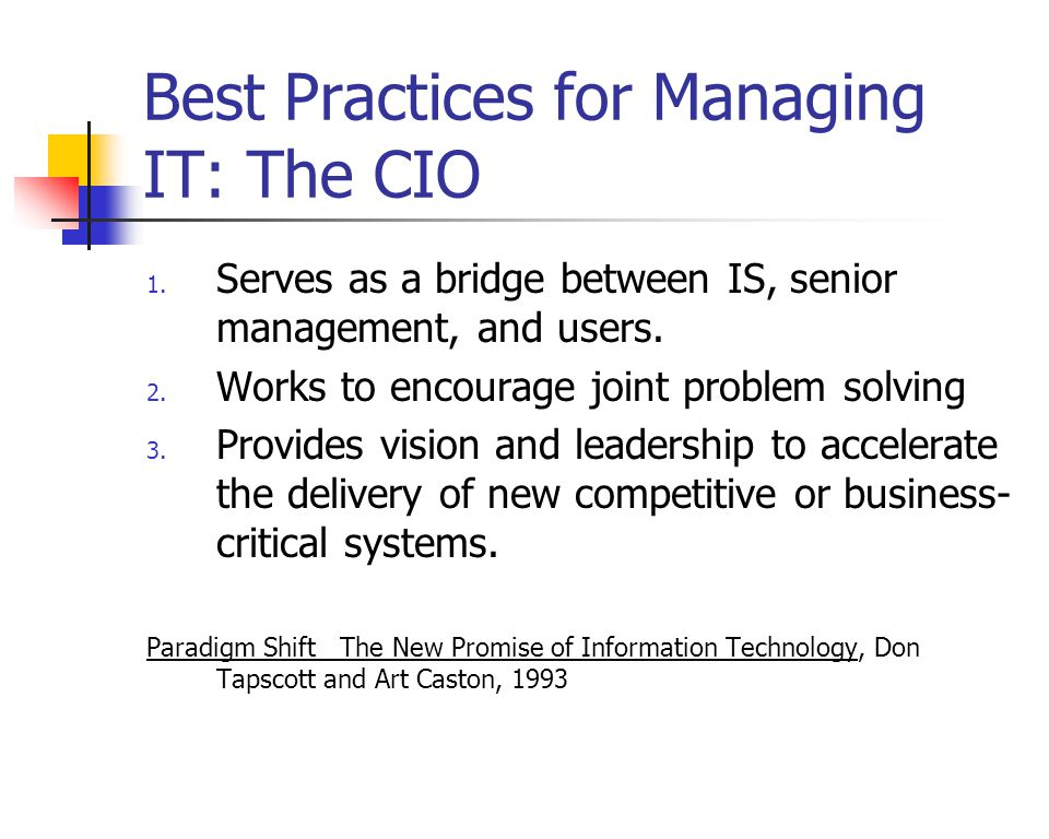 Best Practices for Managing IT: The CIO 1.