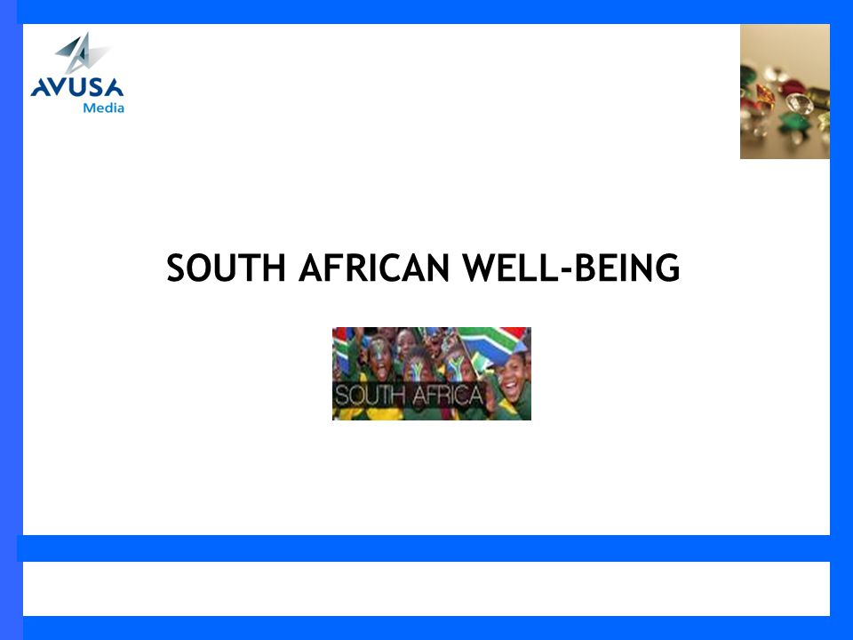 SOUTH AFRICAN WELL-BEING