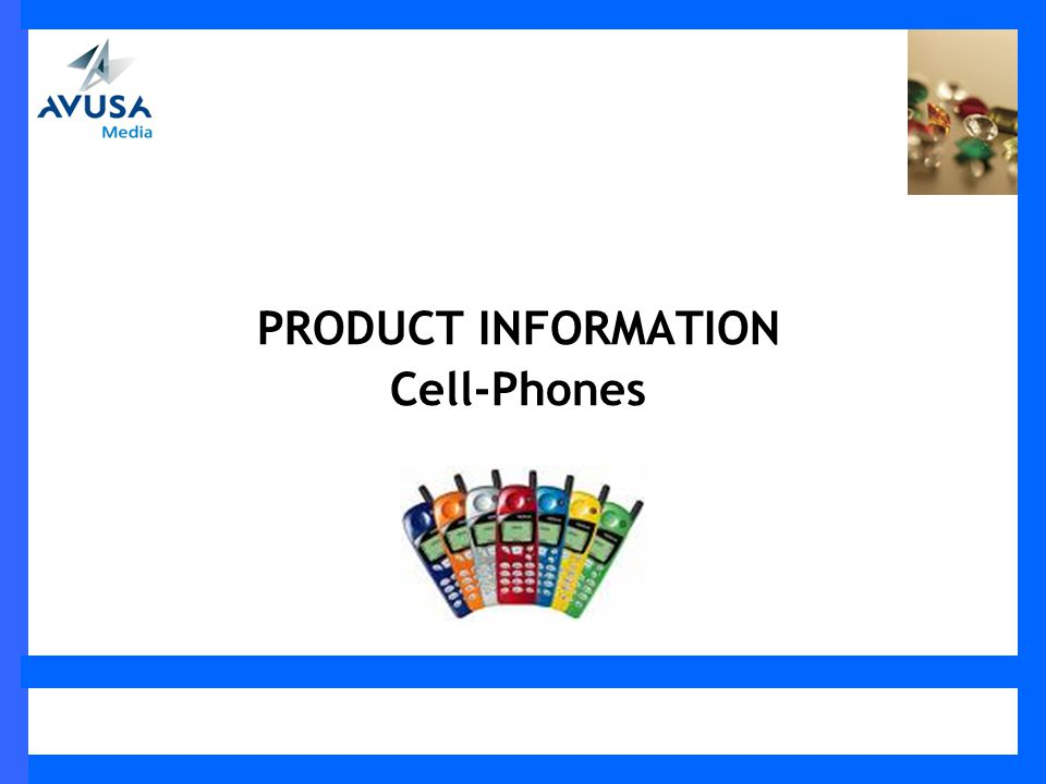PRODUCT INFORMATION Cell-Phones
