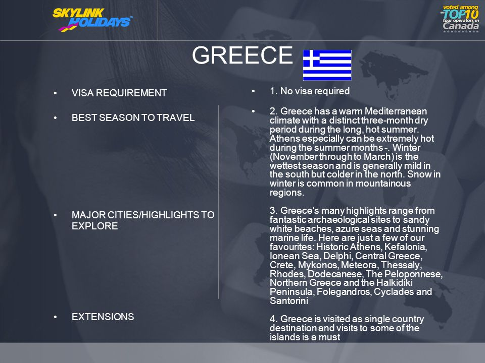 GREECE VISA REQUIREMENT BEST SEASON TO TRAVEL MAJOR CITIES/HIGHLIGHTS TO EXPLORE EXTENSIONS 1.