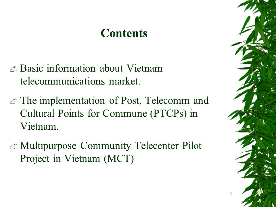 2 Contents Basic information about Vietnam telecommunications market.