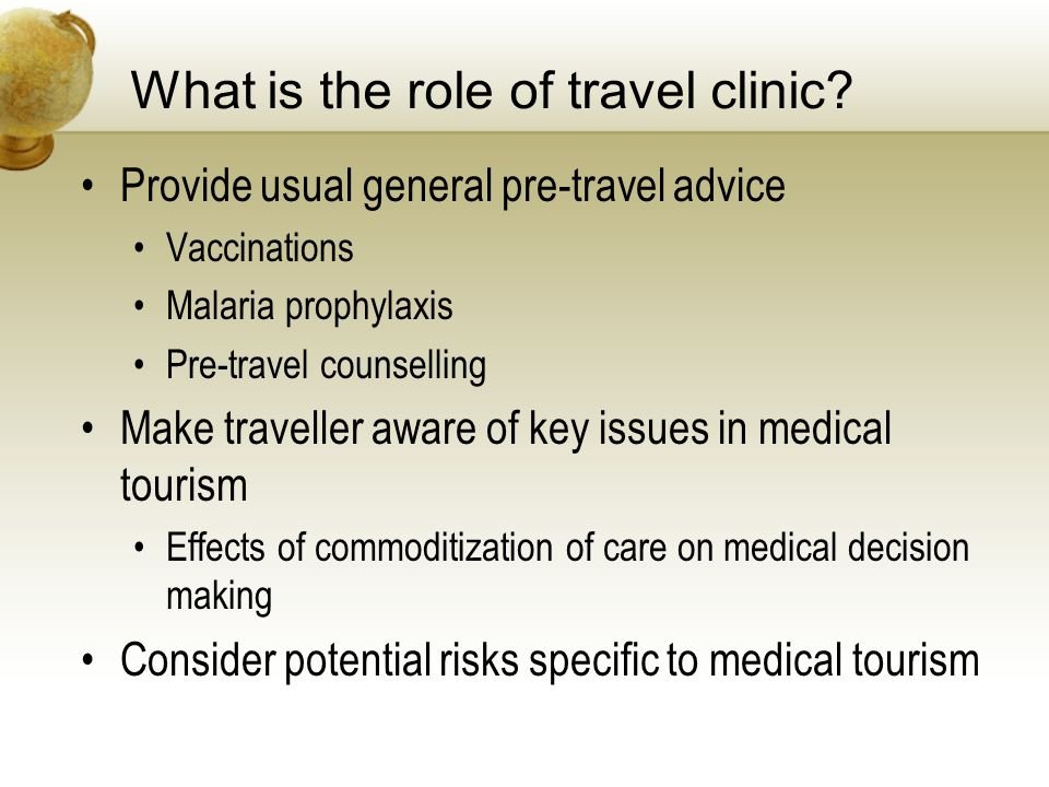 What is the role of travel clinic.