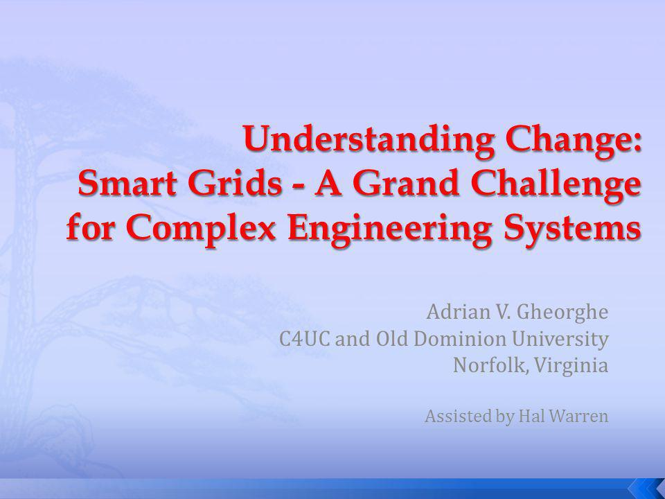 Adrian V. Gheorghe C4UC and Old Dominion University Norfolk, Virginia Assisted by Hal Warren