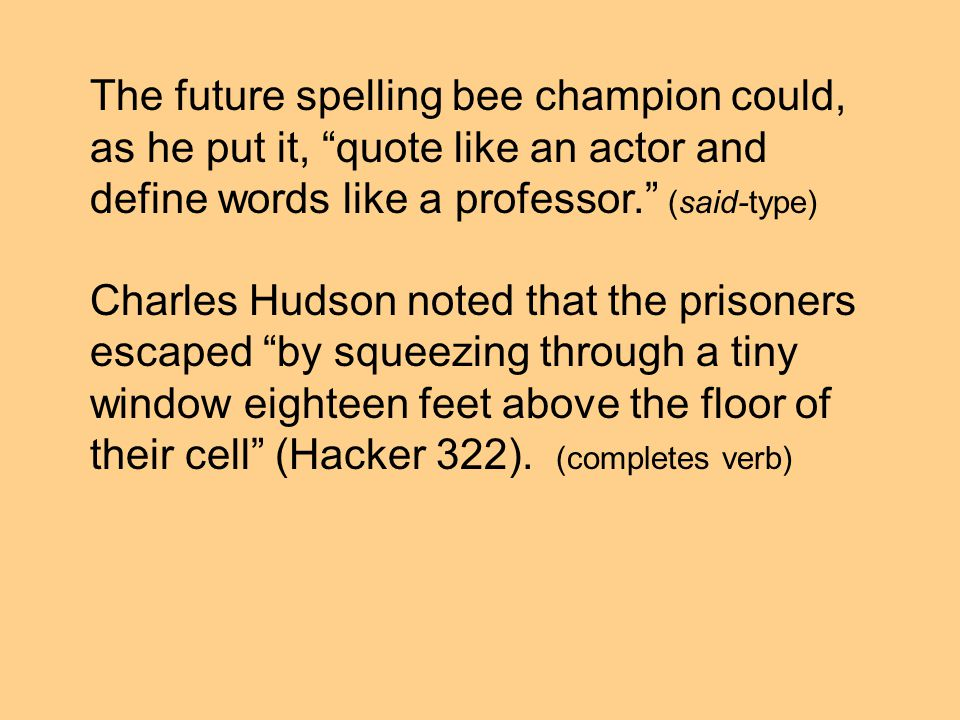 The future spelling bee champion could, as he put it, quote like an actor and define words like a professor.